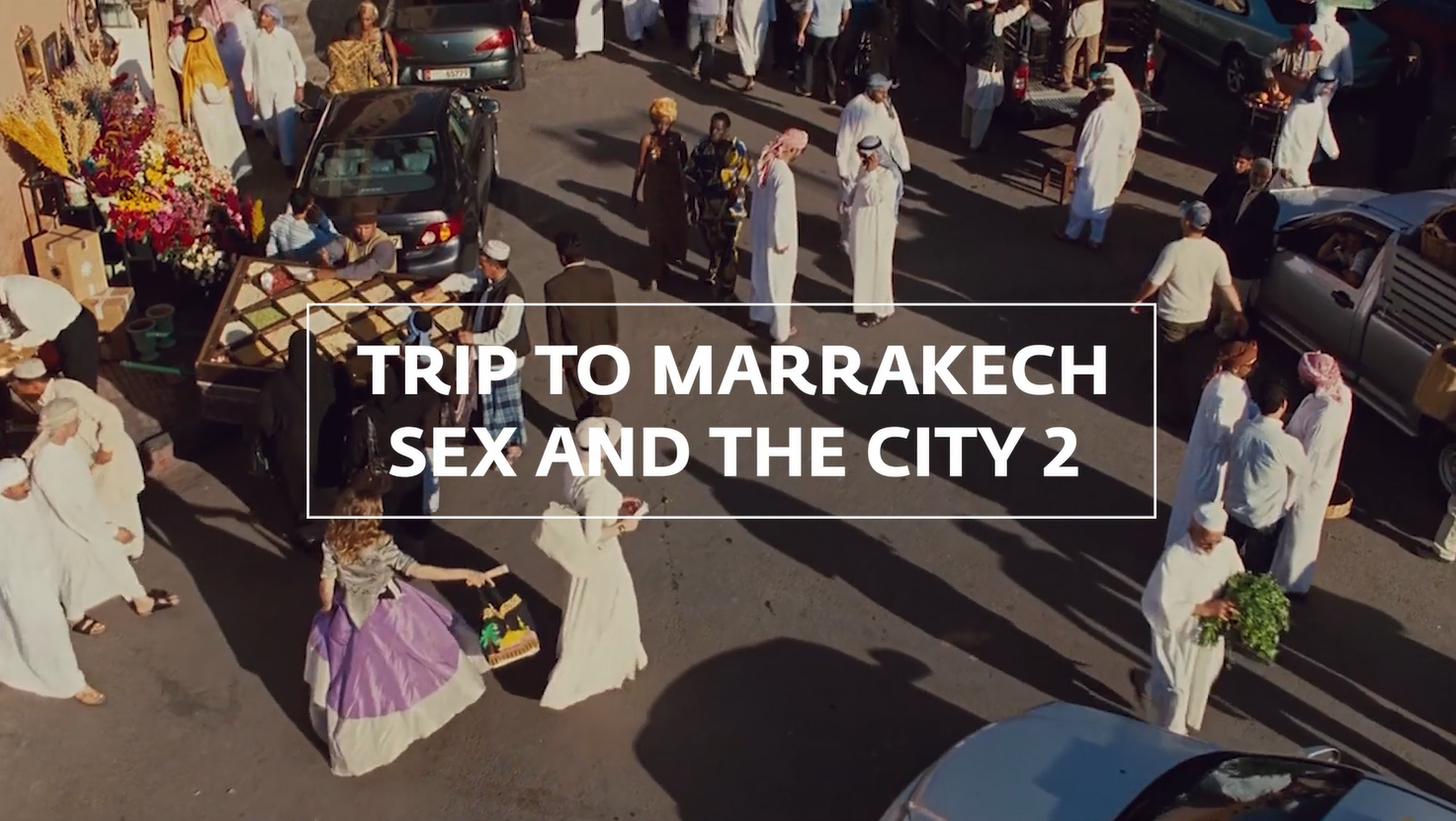 Trip To Marrakech: Sex And The City